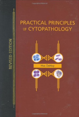 Practical Principles of Cytopathology Revised