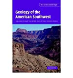 img - for [ [ [ Geology of the American Southwest: A Journey Through Two Billion Years of Plate-Tectonic History[ GEOLOGY OF THE AMERICAN SOUTHWEST: A JOURNEY THROUGH TWO BILLION YEARS OF PLATE-TECTONIC HISTORY ] By Baldridge, W. Scott ( Author )May-13-2004 Paperback book / textbook / text book