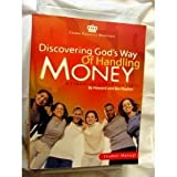 Discovering God's Way of Handling Money: A Financial Study for Teens Workbook (1564270335) by Dayton, Howard