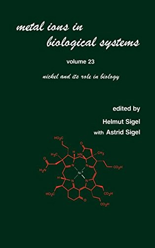 Metal Ions in Biological Systems: Volume 23: Nickel and its Role in Biology
