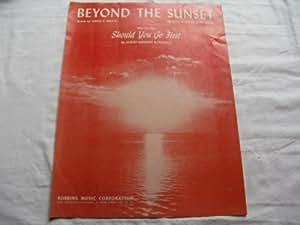 BEYOND THE SUNSET VIRGIL BROCK 1949 SHEET MUSIC FOLDER 401 SHEET MUSIC