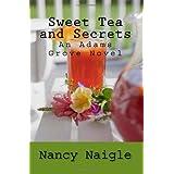 Sweet Tea and Secrets ~ Nancy Naigle