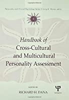Handbook of Cross-Cultural and Multicultural Personality Assessment (Personality and Clinical Psychology Series)