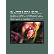 Conomie Tunisienne: Artisanat Tunisien, Entreprise Tunisienne, Monnaie de Tunisie, Personnalit Tunisienne Du Monde...