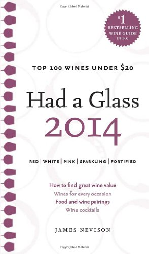 Had a Glass 2014: Top 100 Wines Under $20 by James Nevison