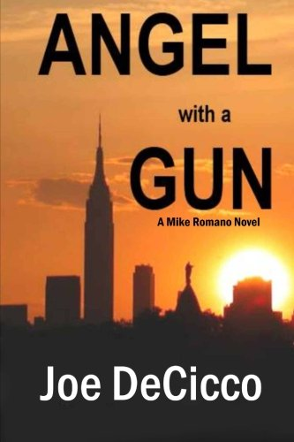 Angel with a Gun: Volume 1 (Mike Romano Novels)
