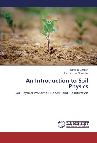 Pdf epub download introduction to soil physics ebook for Soil genesis