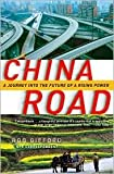 img - for China Road Publisher: Random House Trade Paperbacks; Reprint edition book / textbook / text book