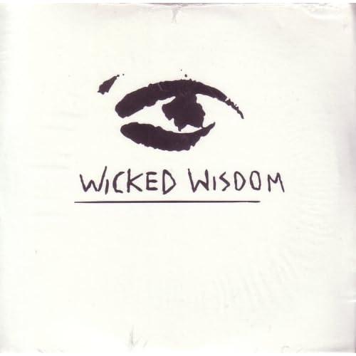 Wicked Wisdom - Taste Your Fruit