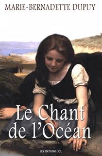 Le chant de l'océan, Dupuy, Marie-Bernadette