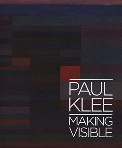 Paul Klee: Making Visible