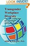 Transgender Workplace Diversity: Poli...