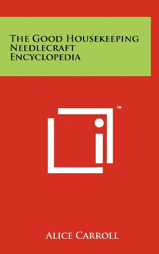 The Good Housekeeping Needlecraft Encyclopedia