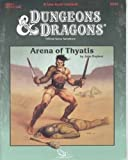 Arena of Thyatis (Dungeons and Dragons Module DDA1) (0880388390) by Nephew, John