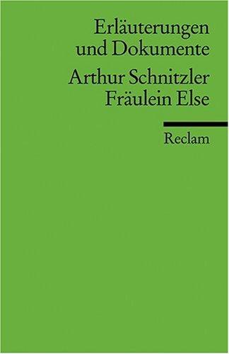 Erläuterungen und Dokumente zu Arthur Schnitzler: Fräulein Else