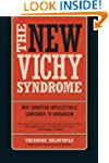 The New Vichy Syndrome: Why European...