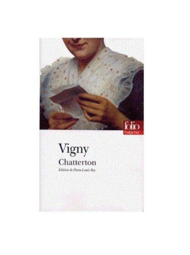 Chatterton Vigny (Folio Theatre) (French Edition)