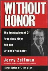 Impeachment Of Nixon Without Honor Impeachm...