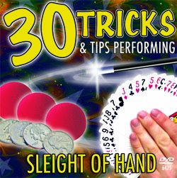 30 Tricks & Tips Performing Sleight of Hand