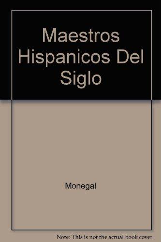 Maestros Hispanicos Del Siglo Veinte