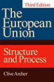 Clive Archer The European Union: Structure and Process