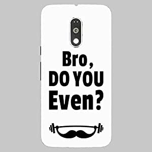 Back Cover for Moto G Plus (4th Gen) bro do u even lift