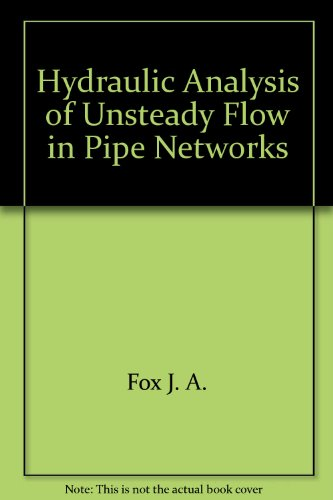 hydraulic-analysis-of-unsteady-flow-in-pipe-networks