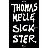 "Sickstervon ""Thomas Melle"""