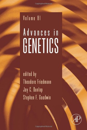Advances in Genetics, Volume 81