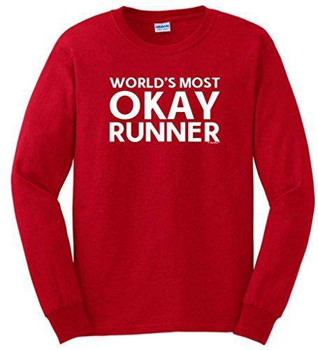 Okayest Runner, World'S Most Okay Long Sleeve T-Shirt Medium Red