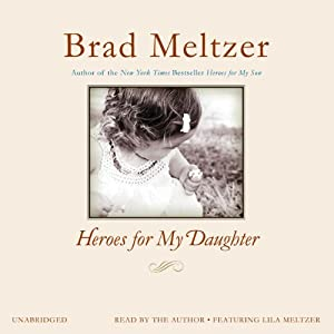 Heroes for My Daughter | [Brad Meltzer]