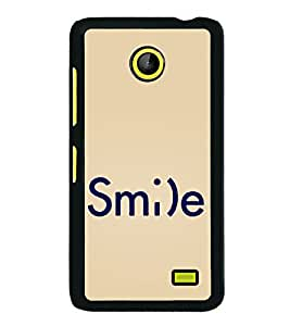 Smile 2D Hard Polycarbonate Designer Back Case Cover for Nokia X :: Nokia Normandy :: Nokia A110 :: Nokia X Dual SIM RM-980 with dual-SIM card slots
