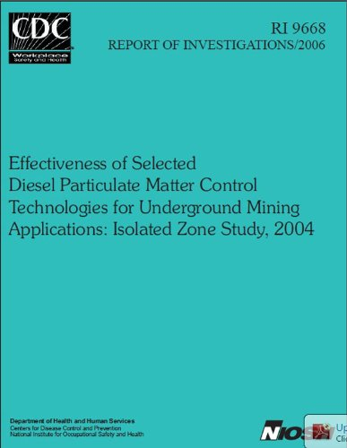 Effectiveness of Selected Diesel Particulate Matter Control Technologies for Underground Mining Applications: Isolated Zone Study, 2004