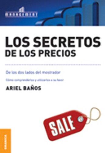 Portada del libro Los secretos de los precios de Ariel Baños