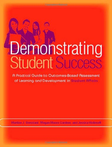 Demonstrating Student Success: A Practical Guide to...