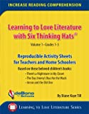 img - for Learning to Love Literature with Six Thinking Hats Volume 1 Grades 1-3 book / textbook / text book