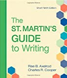 The St. Martins Guide to Writing Short Edition