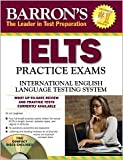 img - for Barron's IELTS Practice Exams with Audio CDs Publisher: Barron's Educational Series; Pap/Com edition book / textbook / text book