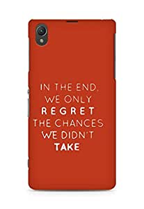 AMEZ we only regret the chances we didnt take Back Cover For Sony Xperia Z1 C6902
