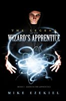 The Legend of the Wizard's Apprentice: Book 1 - Kerwyn the Apprentice (English Edition)