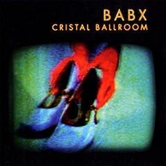 Cristal Ballroom - Babx