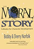 Moral of the Story: Folktales for Character Development