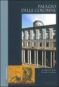 palazzo-delle-colonne-milano-ediz-inglese