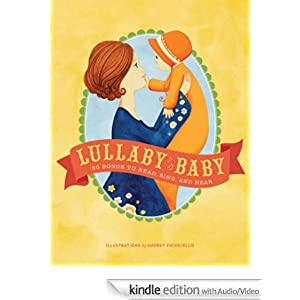 Lullaby Baby By Audrey Fiocociello An Extended Audio Kindle
