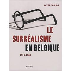 Le surréalisme en Belgique : 1924-2000