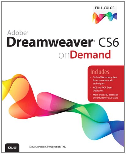 Adobe Dreamweaver CS6 on Demand (2nd Edition)