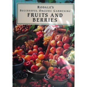 Fruits and Berries (Rodale's Successful Organic Gardening) Picture