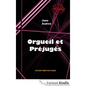 Orgueil et pr�jug�s: �dition int�grale