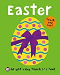 Easter (Bright Baby Touch and Feel)