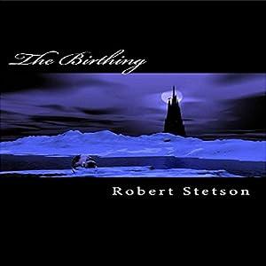 The Birthing Audiobook